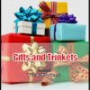 Gifts and Trinkets
